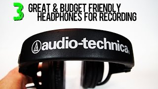 Video 3 Great & Budget Friendly Headphones For Recording download MP3, 3GP, MP4, WEBM, AVI, FLV Agustus 2018