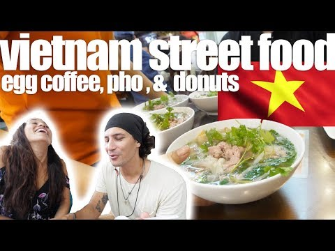VIETNAM STREET FOOD - Egg Coffee, Pho, And Donuts