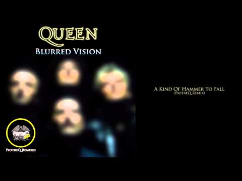 Queen - A Kind Of Hammer To Fall (PiotreQ Remix)
