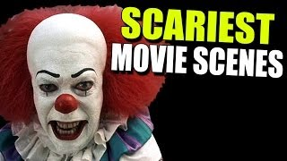 SCARIEST Movie SCENES Ever!