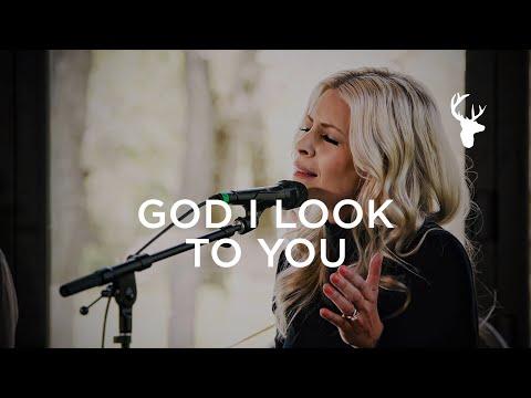 God I Look To You (Acoustic) - Jenn Johnson   Moment