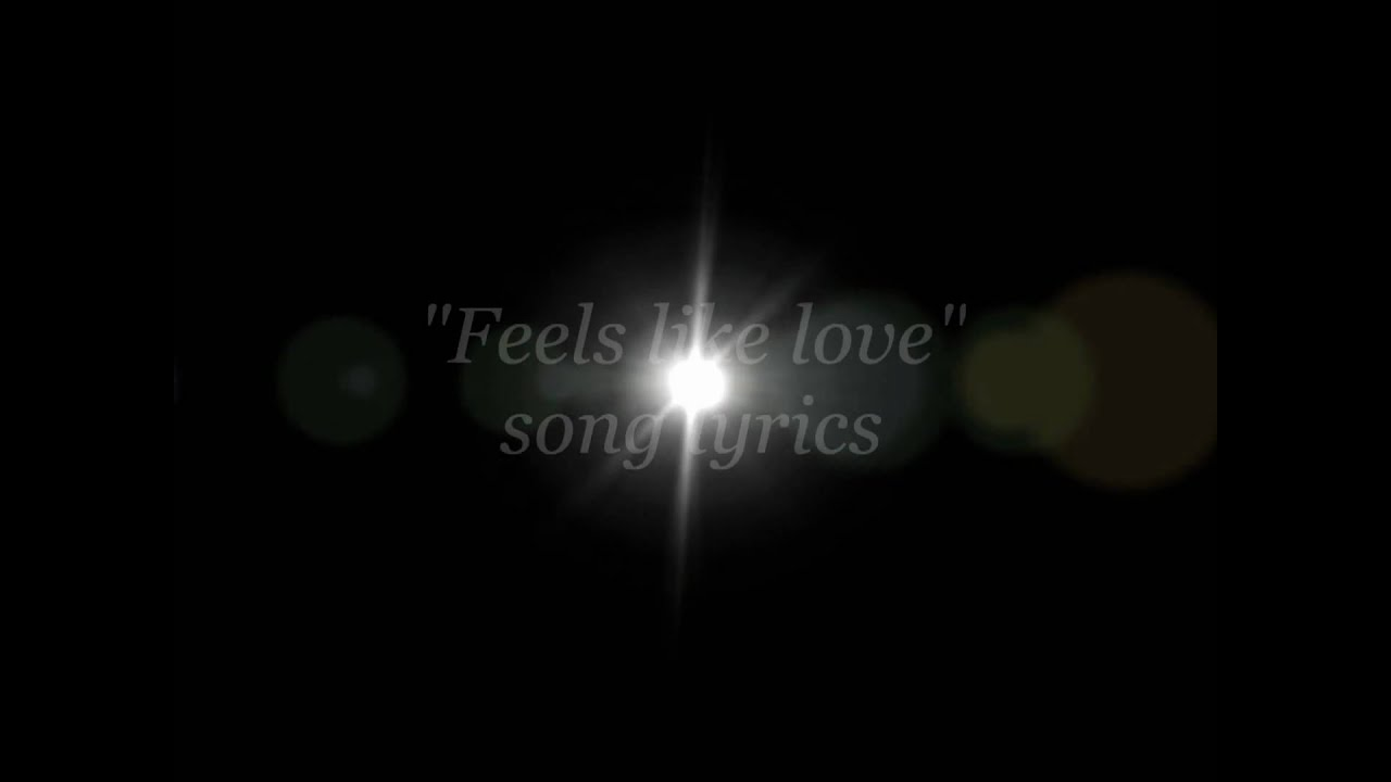 Feels like love song