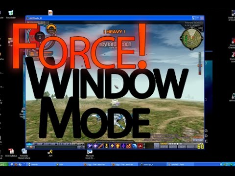How to Force Windowed Mode for any Game / Software