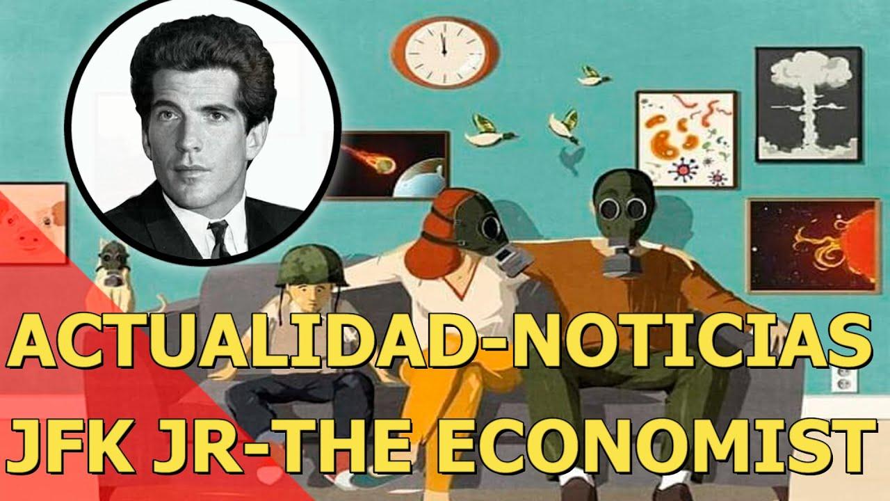 Actualidad -Noticias JFK Jr -THE ECONOMIST y MÁS