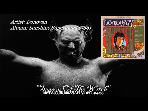 Season Of The Witch - Donovan (1966) HD FLAC ~MetalGuruMessiah~