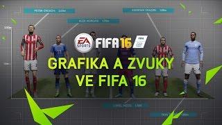 Grafika a zvuky ve FIFA 16
