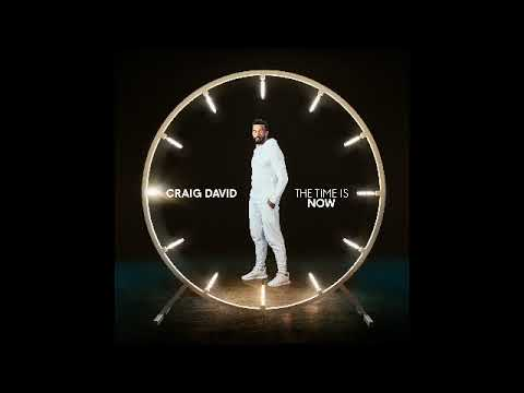 Craig David - The Time Is Now - Full Album