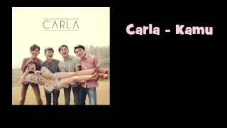 Carla ~ Kamu