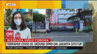 Terpapar Covid-19, Gedung DPRD DKI Jakarta Ditutup