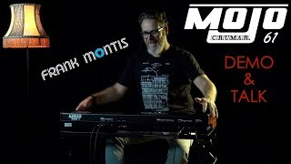 Frank Montis about the Crumar Mojo 61 | Demo & Talk