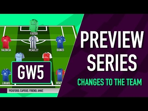 Gameweek 5 Preview | CHANGES TO THE TEAM | Fantasy Premier League 2016/17