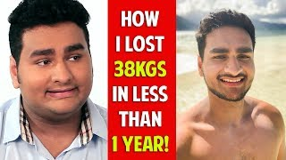 MY WEIGHT LOSS JOURNEY | Losing 38 Kgs In Less Than 1 year | Fat to Fit | #AnmolTalks