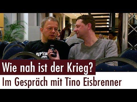Wie nah ist der Krieg? - Im Gespräch mit Tino Eisbrenner