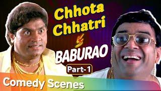 Chhota Chatri V/S Baburao | Best Bollywood Hindi Comedy Scenes - Part 1 | Paresh Rawal - Johny Lever