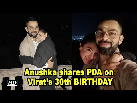 Anushka shares PDA on Hubby Virat's 30th BIRTHDAY Mp3