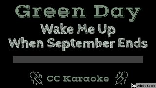 Green Day • Wake Me Up When September Ends (CC) [Karaoke Instrumental Lyrics]