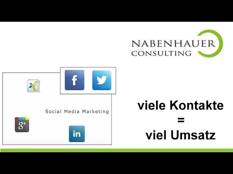 Social Media Marketing - Viele Kontakte = Viel Umsatz - PreSales Marketing - Nabenhauer Consulting
