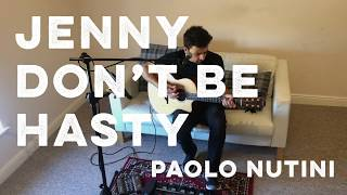Jenny Don't Be Hasty - Paolo Nutini looping cover