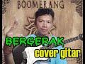 Gambar cover Boomerang Bergerak Gugat Prahara cover gitar