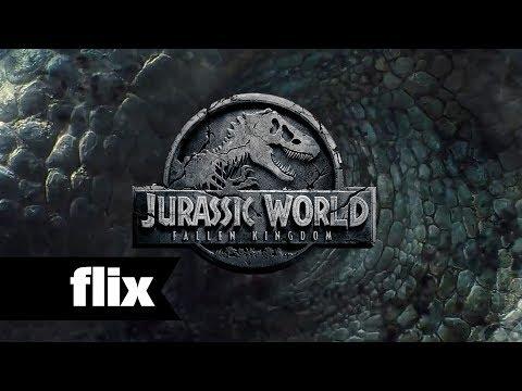 Jurassic World 2 - First Look - Flix Movies