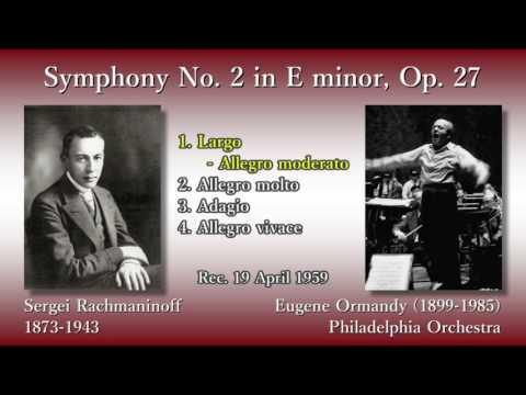 Rachmaninoff: Symphony No. 2, Ormandy & PhiladelphiaO (1959) ラフマニノフ 交響曲第2番 オーマンディ