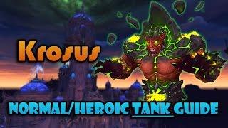 Krosus  Nighthold NormalHeroic Tanking Guide