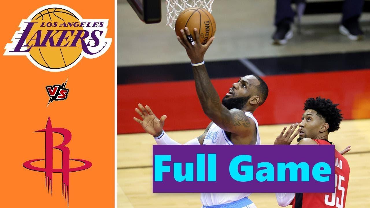 Download Los Angeles Lakers vs. Houston Rockets Full Game Highlights   NBA Season 2021