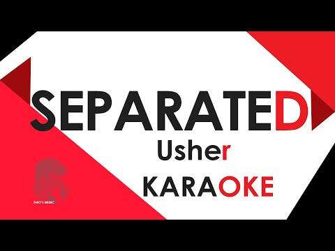 Separated - Usher KARAOKE