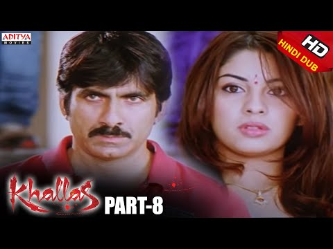 Khallas Hindi Movie Part 8/12 Raviteja, Richa Gangopadhay, Deeksha Seth
