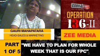 Operation 136 II, Zee Group- Part 1 of 5