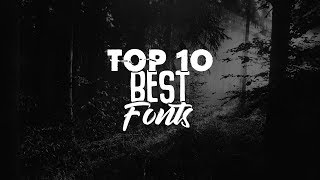 Top 10 Best Fonts For Designing!