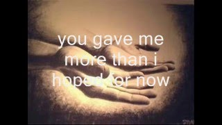 You Led Me-Barlow Girl w/lyrics
