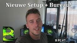 Nieuwe Setup + Bureau - Bl4zed PC #7