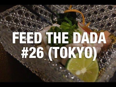 Feed The Dada #26 (Tokyo)