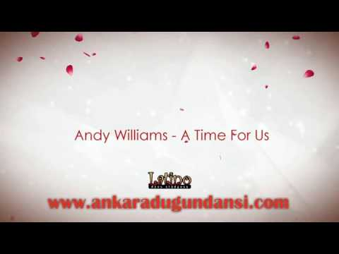 Andy Williams - A Time For Us