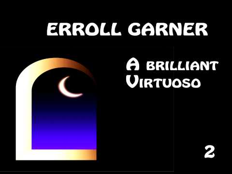 Erroll Garner - Oh lady be good