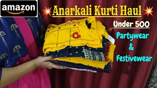 Amazon Anarkali kurti HAUL Under 500|Amazon Kurta HAUL|Festive/Partywear/anarkali KURTI|Diwali sale