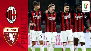 Milan 0-0 (5-4) Torino - Full Penalty Shoot-out | Coppa Italia 2020/2021