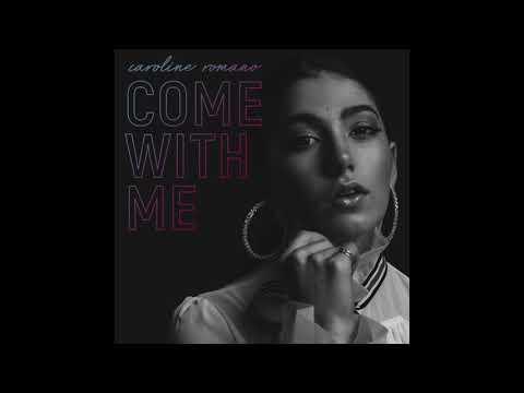 Caroline Romano - Come With Me (Official Audio)
