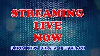JMCIM-NJ, USA   Sunday General Worship   August 12, 2018