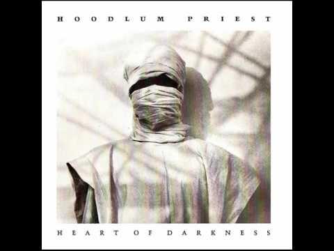 Hoodlum Priest - Heart Of Darkness (full album) 1990