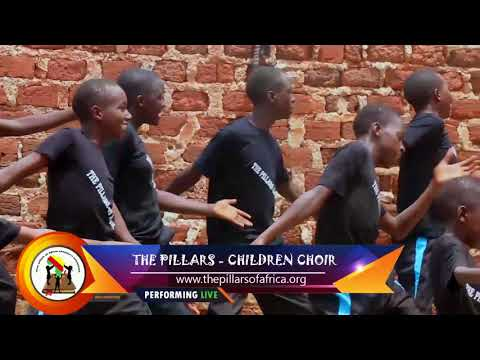 THEPILLARS OF AFRICA CHILDREN'S CHOIR -  DANCE VIDEO   2018