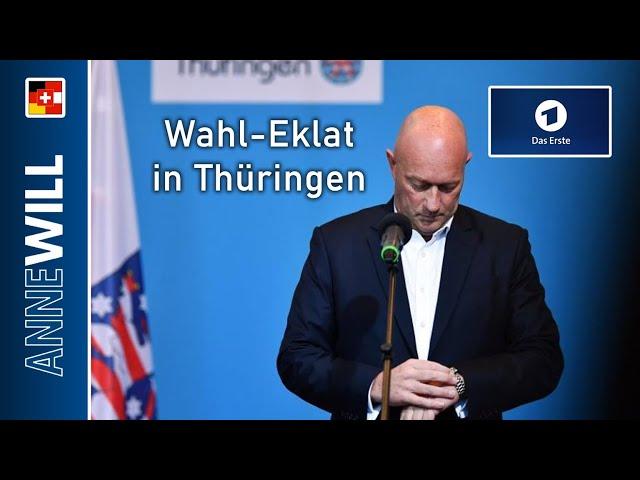 Anne Will - 09.02.2020 - Wahl-Eklat in Thüringen - welche Konsequenzen hat der Tabubruch? (ARD)