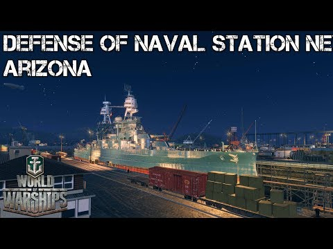 World of Warships - Defense of Naval Station Newport - Arizona