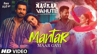 Mantar Maar Gayi Song | Ranjit Bawa | Mannat Noor | Rohit Kumar | Binnu Dhillon | Kulraj Randhawa