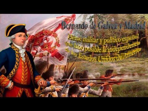 Bernardo de Gálvez y EEUU; Héroe español que hizo posible la independencia de EEUU