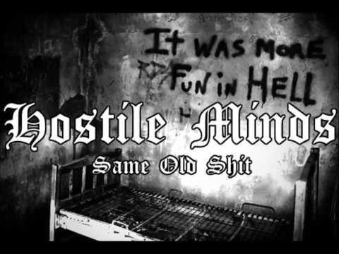Hostile Minds - Same Old Shit