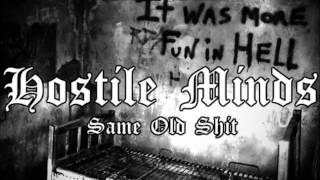 Hostile Minds - Same Old Shit