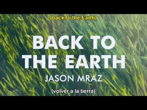 Back to the Earth - Jason Mraz