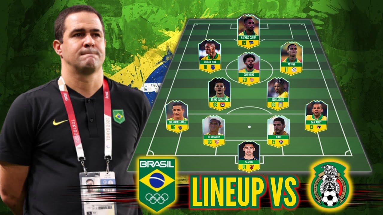 Brazil vs Mexico l Brazil Potentinal Lineup Olympic Tokyo 2020 l Semi Final
